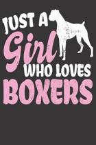 Just A Girl Who Loves Boxers: Journal