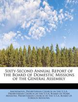 Sixty-Second Annual Report of the Board of Domestic Missions of the General Assembly
