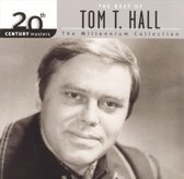 The Best Of Tom T. Hall: The Millennium Collection
