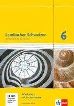 Lambacher Schweizer. 6. Schuljahr. Arbeitsheft plus Lösungsheft und Lernsoftware. Neubearbeitung. Rheinland-Pfalz