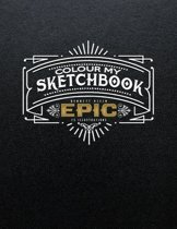 Colour My Sketchbook Epic