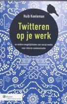 Twitteren op je werk