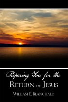 Preparing You for the Return of Jesus