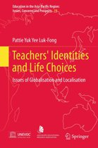 Teachers' Identities and Life Choices