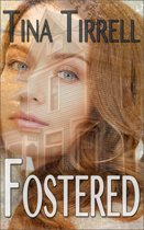 Fostered *a Forbidden Romances Novelette Series*
