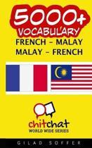 5000+ French - Malay Malay - French Vocabulary