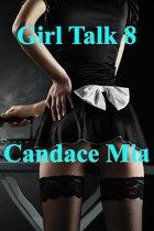 Girl Talk 8