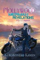 Hollywood Merman Revelations PG-13 Version