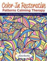 Color-In Restorative Patterns Calming Therapy