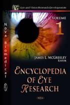 Encyclopedia of Eye Research