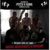 Masks, Megaphones & Mayhem