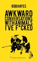 Awkward Conversations with Animals I've F*cked