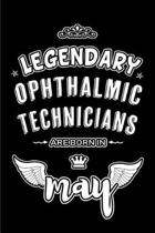 Legendary Ophthalmic Technicians are born in May