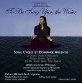 Argento/Vaughan W.: Songs Cycles