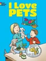 I Love Pets Coloring Book