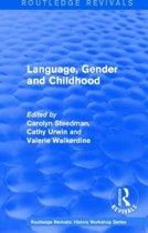 Language, Gender and Childhood 1985