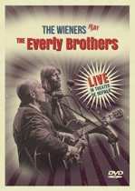 The Wieners Play The Everly Brothers (DVD)