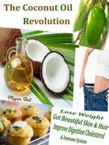 The Coconut Oil Revolution