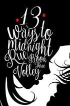 13 Ways to Midnight (the Midnight Saga Book #3)