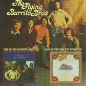 The Flying Burrito Brothers/Last Of The Red Hot Burritos
