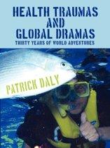 Health Traumas and Global Dramas