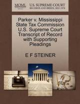 Parker V. Mississippi State Tax Commission U.S. Supreme Court Transcript of Record with Supporting Pleadings