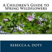 A Children's Guide to Spring Wildflowers