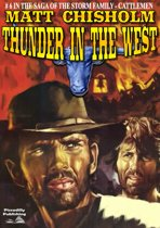 The Storm Family 6: Thunder in the West