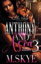 Anthony and Asia 3: A Thug Romance