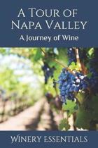 A Tour of Napa Valley