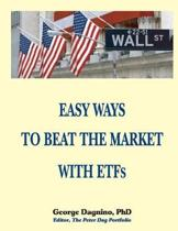 EASY WAYS TO BEAT THE MARKET WITH ETFs