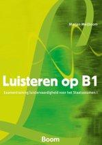 Luisteren op B1 + online