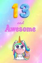 13 And Awesome: Cute Unicorn Notebook For Girls Accessories - Perfect gift for Girls who are 13 years old - 6 x 9'' 120 Love Heart Head