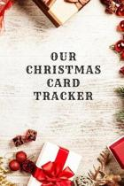 Our Chrsitmas Card Tracker: Holiday Cards Address Book
