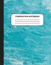 Composition Notebook: Blue Ocean Journal Notebook College Ruled Lined Paper