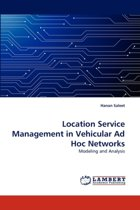 Location Service Management in Vehicular Ad Hoc Networks