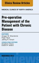 Pre-Operative Management of the Patient with Chronic Disease, An Issue of Medical Clinics, E-Book