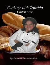 Cooking with Zoraida, Gluten Free