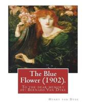 The Blue Flower (1902). by