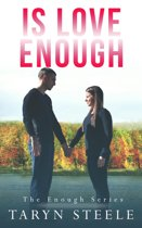 IS LOVE ENOUGH