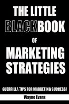 The Little Black Book of Marketing Strategies