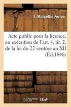 Acte Public Pour La Licence, Code Civil, Code de Proc�dure, Code de Commerce