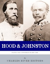 Hood & Johnston: Playing the Confederate Blame Game