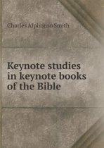 Keynote Studies in Keynote Books of the Bible