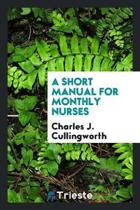 A Short Manual for Monthly Nurses