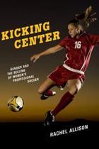 Kicking Center