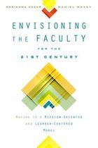 Envisioning the Faculty for the Twenty-first Century