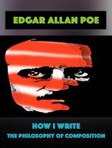 Edgar Allan Poe - How I Write