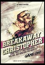 Breakaway Christopher! Sometimes It's Not How Good You Are, But How Bad You Want It
