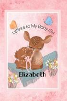 Elizabeth Letters to My Baby Girl